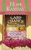 Last Chance Beauty Queen (Last Chance, 3)