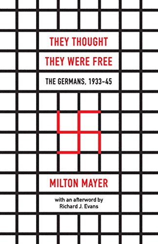 They Thought They Were Free: The Germans, 1933–45 (English Edition)