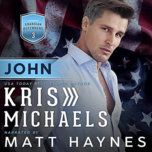 John Audiobook By Kris Michaels cover art