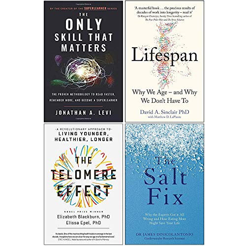 The Only Skill that Matters, Lifespan [Hardcover], The Telomere Effect, The Salt Fix 4 Books Collection Set