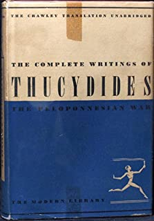 The complete writings of Thucydides: The Peloponnesian War (Modern library of the world's best books)