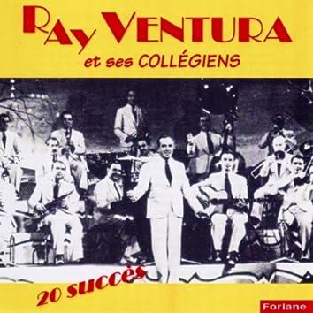 20 succès de Ray Ventura et ses collégiens