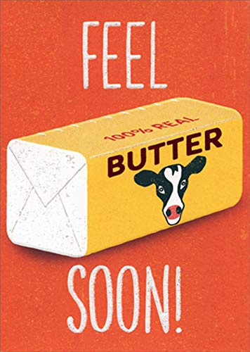 Avanti Press Feel Butter Soon Funny/Humorous A-Press Get Well Card
