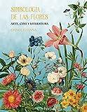Simbología de las flores: Arte, cine y literatura (TERRA)