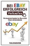 bei eBay ERFOLGREICH verkaufen: Wie du kinderleicht richtig gutes Geld bei eBay verdienst und wie du...