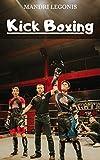 Kick Boxing (English Edition)