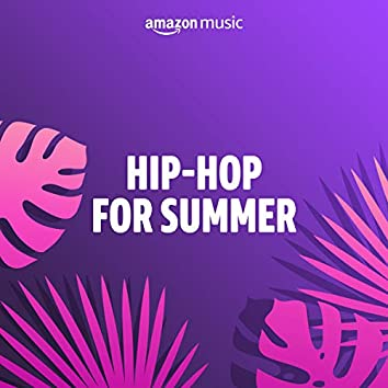 Hip-Hop for Summer