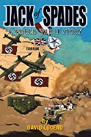 Jack of Spades: A World War Two Story