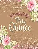 Planificador y Agenda de Mis Quince: Organizador y Cuaderno de Quinceañera  Protada Dorada Floral con Tiara