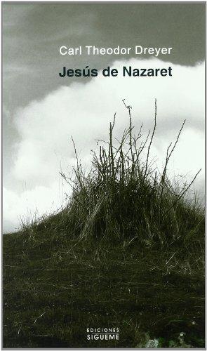 Jesus De Nazaret. (Sig.) Dreyer: Un guión cinematográfico: 68 (El Peso de los Días)