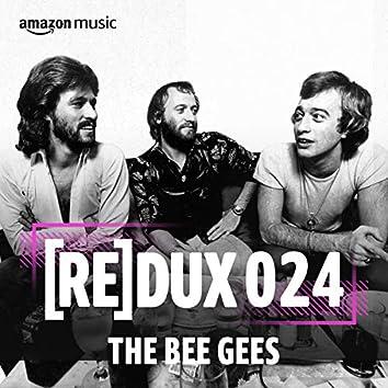 REDUX 024: Bee Gees