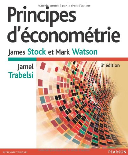 Principes d'Econometrie 3e Edition
