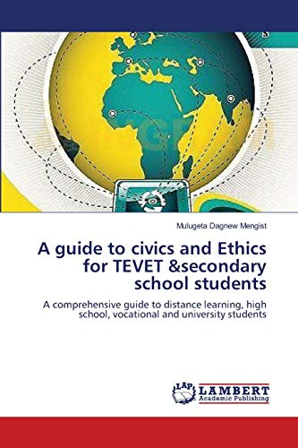 A Guide To Civics And Ethics For Tevet Secondary School Students A Comprehensive Guide To Distance Learning