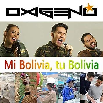 Mi Bolivia, Tu Bolivia