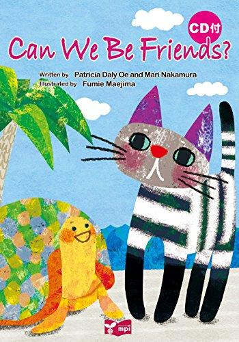 Can We Be Friends? 絵本CD付 (リズムとうたでたのしむえほんシリーズ)の詳細を見る