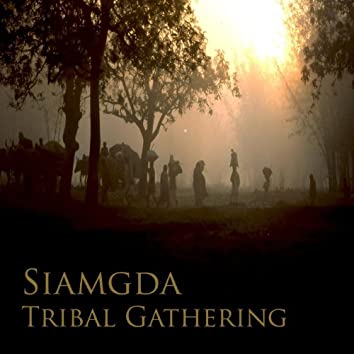 Tribal Gathering (Remastered)
