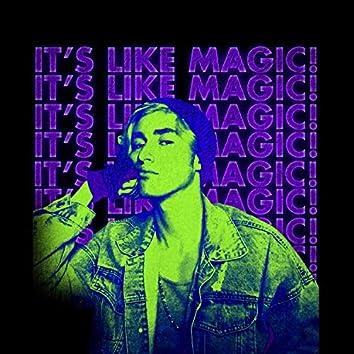 It's Like Magic!