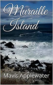 Muraille Island (Whispering Pines Book 2) by [Mavis Applewater]