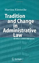 Tradition and Change in Administrative Law: An Anglo-German Comparison