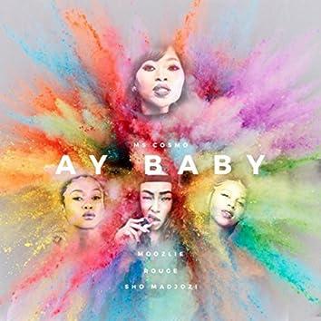 Ay Baby (feat. Rouge, Moozlie & Sho Madjozi)
