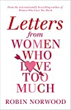 Letters from Women Who Love Too Much (English Edition)