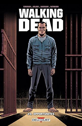 Walking Dead, Tome 24 : Opportunités