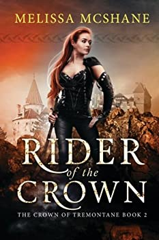 Rider of the Crown - Book #2 of the Crown of Tremontane