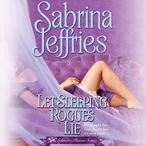 Let Sleeping Rogues Lie Audiobook By Sabrina Jeffries cover art