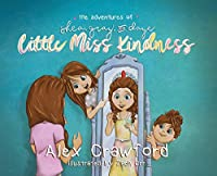 The Adventures of Shea, Gray, and Daye Little Miss Kindness