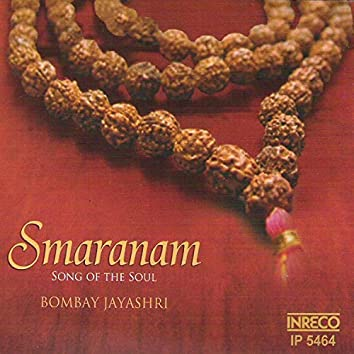 Smaranam - Song Of The Soul