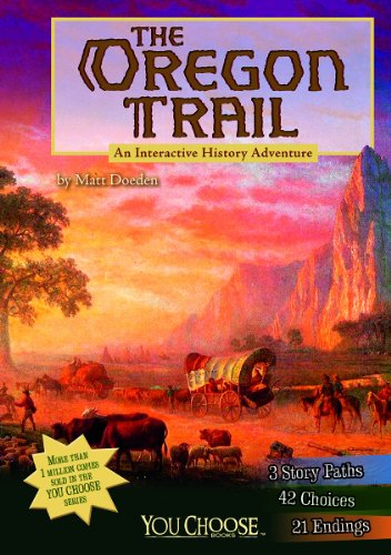 The Oregon Trail: An Interactive History...
