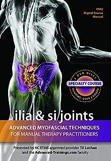 Ilia & SI Joints: Advanced Myofascial Techniques DVD Set (Til Luchau/Advanced-Trainings)