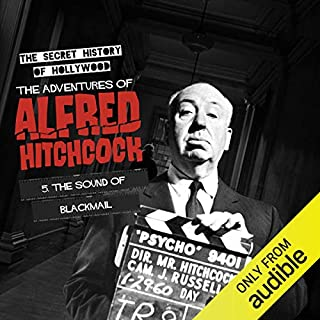 Ep. 5: The Sound of Blackmail (The Adventures of Alfred Hitchcock) cover art