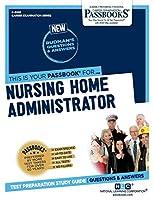 Nursing Home Administrator (Career Examination)