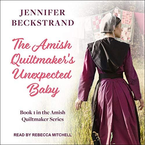 The Amish Quiltmaker's Unexpected Baby cover art