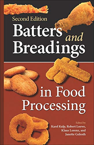 Batters and Breadings in Food Processing 2nd Edition