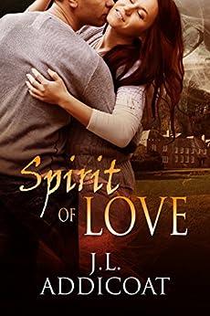 Spirit of Love by [J. L. Addicoat]
