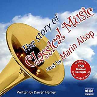 The Story of Classical Music                   De :                                                                                                                                 Darren Henley                               Lu par :                                                                                                                                 Marin Alsop                      Durée : 4 h et 34 min     Pas de notations     Global 0,0