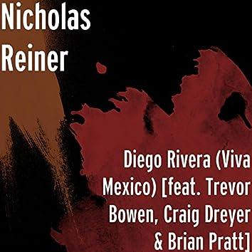 Diego Rivera (Viva Mexico) [feat. Trevor Bowen, Craig Dreyer & Brian Pratt]