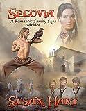 Segovia: A Romantic Family Saga Thriller (English Edition)