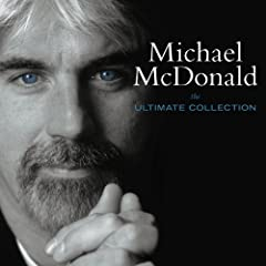 Ultimate Collection by MICHAEL MCDONALD (2005-08-09)