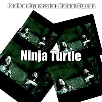 Ninja Turtle (feat. Ma$onic $Ky Club)