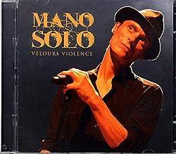 Best Of : Velours violence (Coffret 3 CD)