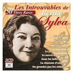 Les Introuvables de Berthe Sylva