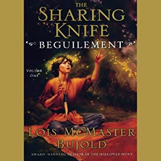 The Sharing Knife, Volume 1     Beguilement              By:                                                                                                                                 Lois McMaster Bujold                               Narrated by:                                                                                                                                 Bernadette Dunne                      Length: 11 hrs and 59 mins     1,293 ratings     Overall 4.2