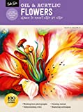 Oil & Acrylic: Flowers: Learn to paint step by step (How to Draw & Paint)