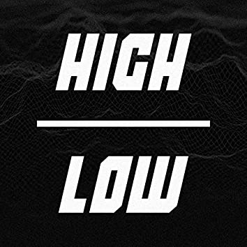 High // Low