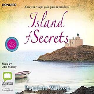 Island of Secrets                   By:                                                                                                                                 Patricia Wilson                               Narrated by:                                                                                                                                 Julie Maisey                      Length: 15 hrs and 17 mins     79 ratings     Overall 4.4