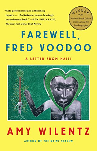 Farewell, Fred Voodoo: A Letter from Haiti