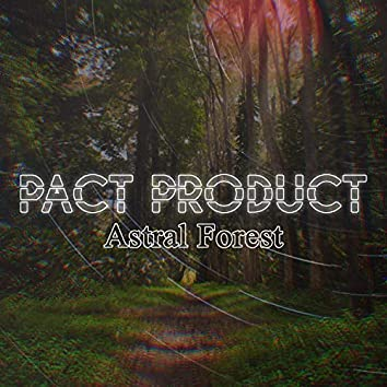 Astral Forest